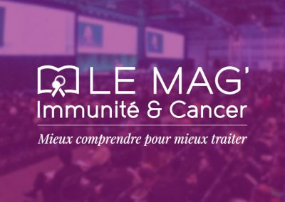 LE MAG' Immunité & Cancer